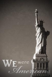 we-were-americans