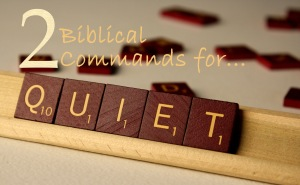2-biblical-commands-for-quiet