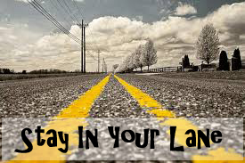 stay-in-your-lane